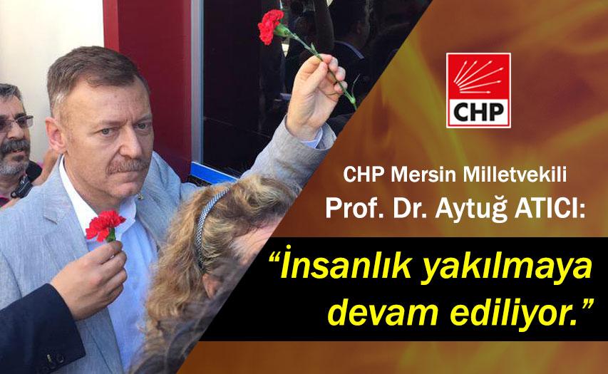 """Aytuğ Atıcı: """"Sivas'ta Yakılan İnsanlıktır"""""""