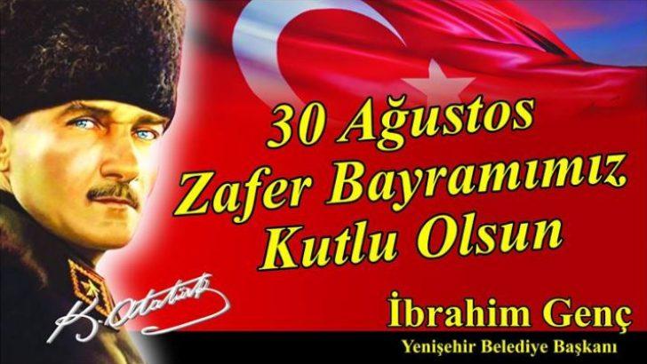 Başkan İbrahim Genç Zafer Bayramını Kutladı