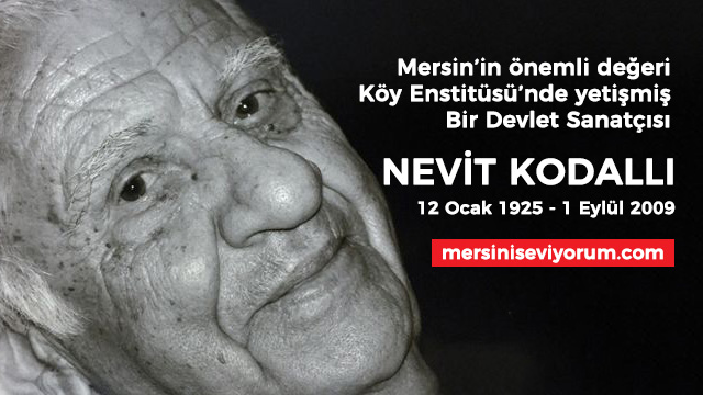 Tarihte Bugün: Nevit Kodallı'yı Kaybettik (1 Eylül 2009)
