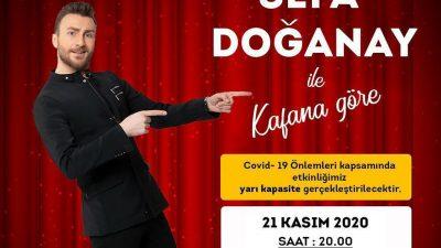 Sefa Doğanay İle Kafana Göre 21 Kasım'da Mersin'de